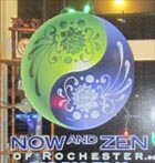 Now and Zen of Rochester